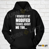 I Wonder If My Modified Thinks Of Me Too. Dirt Track Racing Hoodies For Men