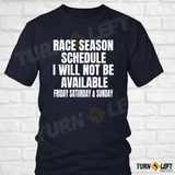Race Season Schedule T-Shirt