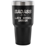 Badass Late Model Driver 30 oz Tumbler - Turn Left T-Shirts Racewear