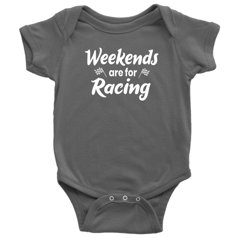 Weekends Are For Racing Onesie - Turn Left T-Shirts Racewear