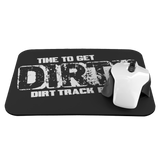 Mouse Pad Time To Get Dirty - Turn Left T-Shirts Racewear