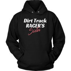 Race Sister Shirts, Dirt Racing Sister Hoodie By Turn Left T-shirts Racewear