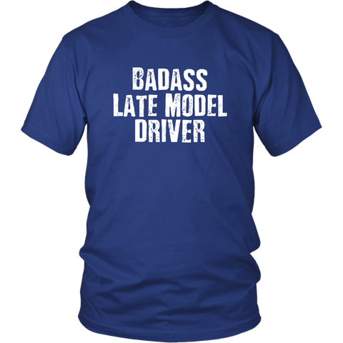 Badass Late Model Driver T-shirt - Turn Left T-Shirts Racewear