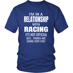 I'm In A Relationship With Racing T-Shirt - Turn Left T-Shirts Racewear
