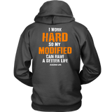 I Work Hard So My Modified Car Have A Better Life Hoodie - Turn Left T-Shirts Racewear
