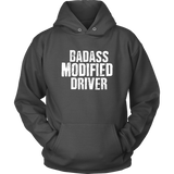 Badass Modified Driver Hoodie - Turn Left T-Shirts Racewear