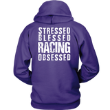 Stressed Blessed Racing Obsessed Hoodie BACK SIDE PRINT ONLY - Turn Left T-Shirts Racewear