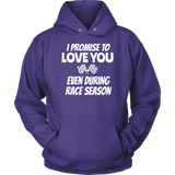 I Promise To Love You Hoodie - Turn Left T-Shirts Racewear
