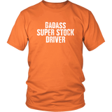 Badass Super Stock Driver T-Shirt - Turn Left T-Shirts Racewear