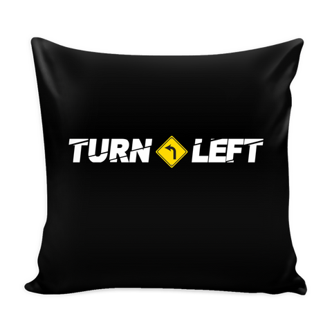 Turn Left Logo Pillow Cover - Turn Left T-Shirts Racewear