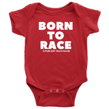 Born To Race Future Dirt Track Racer Onesie - Turn Left T-Shirts Racewear