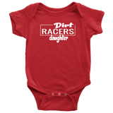 Dirt Racers Daughter Onesie - Turn Left T-Shirts Racewear