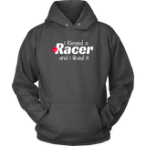 I Kissed A Racer And I Liked It Hoodie - Turn Left T-Shirts Racewear