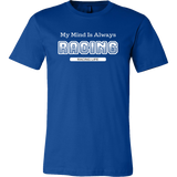 My Mind Is Always Racing Mens T-Shirt - Turn Left T-Shirts Racewear