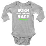 Born To Race With Daddy Long Sleeve Onesie - Turn Left T-Shirts Racewear