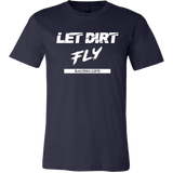 Let Dirt Fly Mens T-Shirt - Turn Left T-Shirts Racewear