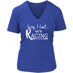 Sorry I Can't We're Racing Shirt, Racing V-Neck T-Shirt, By Turn Left T-Shirts Racewear