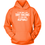 If You Don't Like Dirt Racing Women Hoodie - Turn Left T-Shirts Racewear