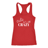 Cute But A Little Crazy Tank Top - Turn Left T-Shirts Racewear