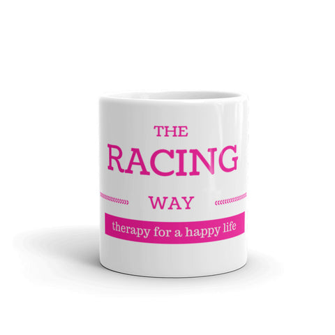 The Racing Way Therapy For A Happy Life Mug - Turn Left T-Shirts Racewear