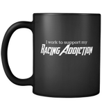 Funny Racing Addiction Mug - Turn Left T-Shirts Racewear