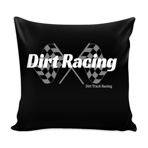Dirt Racing Black Pillow Cover - Turn Left T-Shirts Racewear