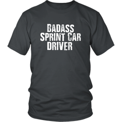 Badass Sprint Car Driver T-Shirt - Turn Left T-Shirts Racewear