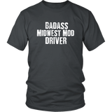 Badass Midwest Modified Driver T-Shirt - Turn Left T-Shirts Racewear