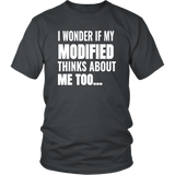 I Wonder If My Modified Thinks About Me Too T-Shirt - Turn Left T-Shirts Racewear