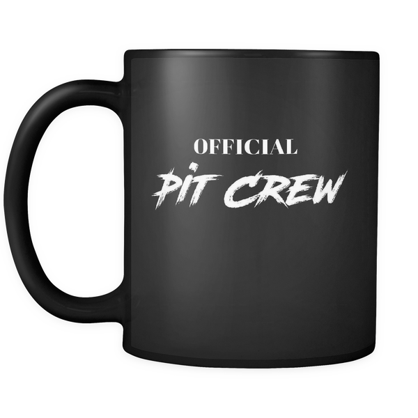 Pit Crew Gift Idea Official Pit Crew Mug