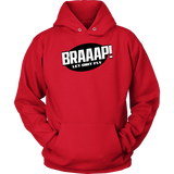 BRAAAP Hoodie Let Dirt Fly - Turn Left T-Shirts Racewear