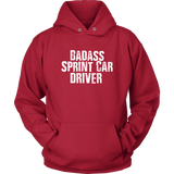Badass Sprint Car Driver Hoodie - Turn Left T-Shirts Racewear