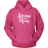 Saturdays Are For Racing Hoodie - Turn Left T-Shirts Racewear