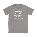 Don't Flatter Yourself Classic T-Shirt - Turn Left T-Shirts Racewear