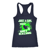 Just A Girl That Loves Dirt Racing GRN Racerback Tank Top - Turn Left T-Shirts Racewear