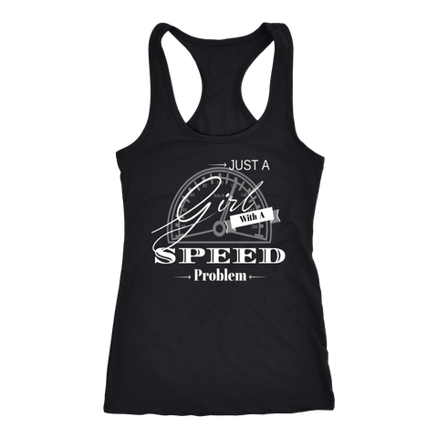 Just A Girl With A Speed Problem Ladies RB Tank Top - Turn Left T-Shirts Racewear