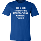 We Solve Our Problems With Wide Open Throttle T-Shirts - Turn Left T-Shirts Racewear