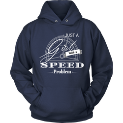 Just A Girl With A Speed Problem Women's Hooded Sweatshirt - Turn Left T-Shirts Racewear