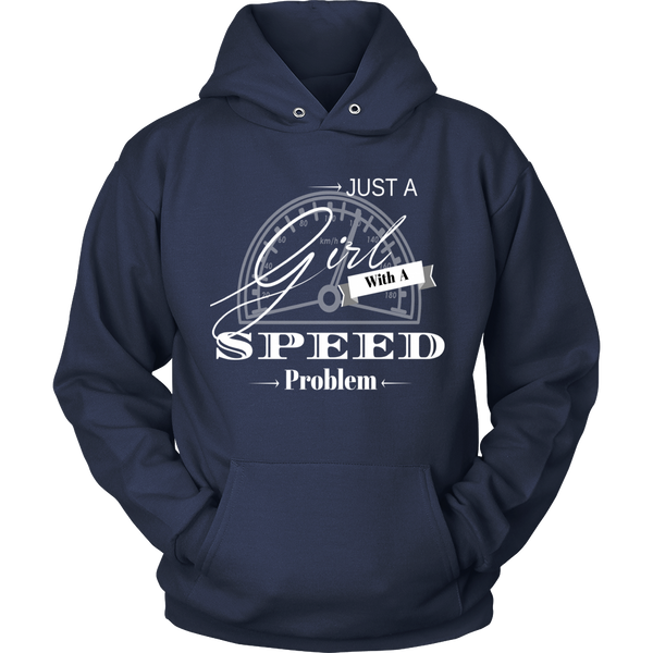 Just A Girl With A Speed Problem Women's Hooded Sweatshirt