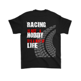 Racing It's NOT A Hobby  Men's Tshirt FRONT & BACK Print - Turn Left T-Shirts Racewear