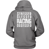 Stressed Blessed Racing Obsessed Hoodie - Turn Left T-Shirts Racewear