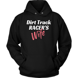 Dirt Track Racer's Wife Hooded Sweatshirt - Turn Left T-Shirts Racewear
