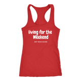 Living For The Weekend Tank Top - Turn Left T-Shirts Racewear