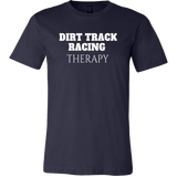 Dirt Track Racing Therapy T-Shirt - Turn Left T-Shirts Racewear