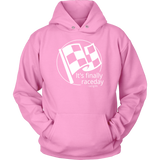 It's Finally Raceday Racing Life Collection Hoodie - Turn Left T-Shirts Racewear