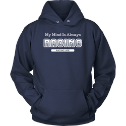My Mind Is Always Racing Mens Hooded Sweatshirt