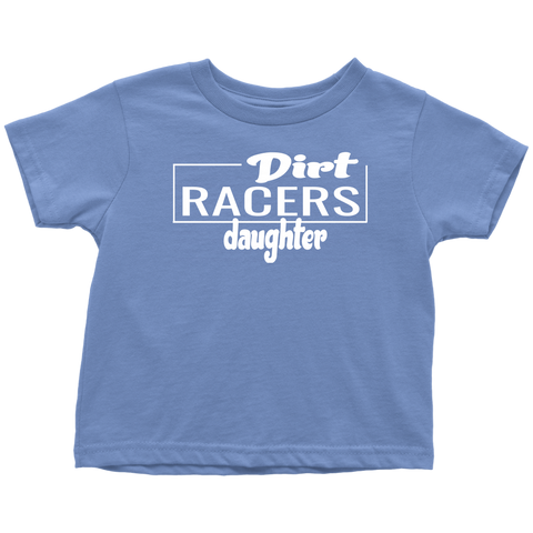 Dirt Racers Daughter Toddler T-Shirt - Turn Left T-Shirts Racewear
