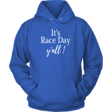 It's Race Day Y'all Hooded Sweatshirt - Turn Left T-Shirts Racewear