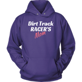 Dirt Track Racer's MOM Hooded Sweatshirt - Turn Left T-Shirts Racewear