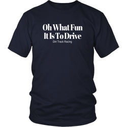 Oh What Fun It Is To Drive T-Shirt - Turn Left T-Shirts Racewear